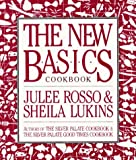 The New Basics Cookbook by Julee Rosso (1989-01-10)