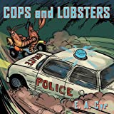 Cops and Lobsters, E. A. Cyr, 1438963785