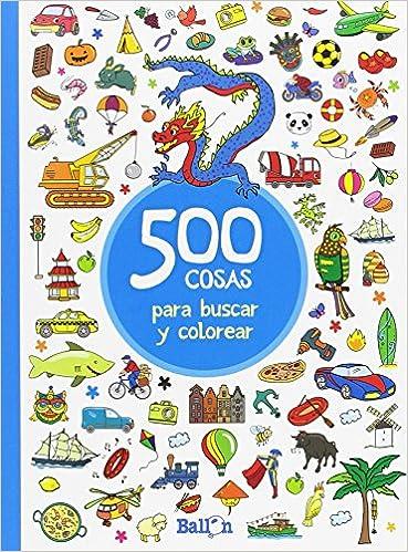 500 cosas para buscar y colorear-Azul: Ballon: 9789463077873: Amazon.com: Books