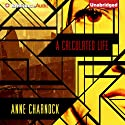 A Calculated Life Audiobook by Anne Charnock Narrated by Susan Duerden