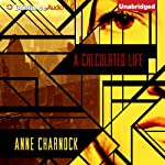A Calculated Life | Anne Charnock