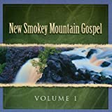 New Smokey Mountain Gospel Vol. 1