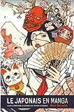 Le japonais en manga : Tome 1