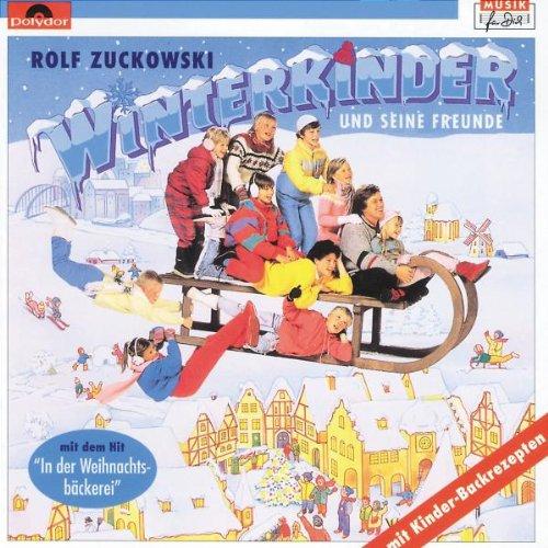 Winterkinder auf der Suche nach Weihnachten von Rolf Zuckowski und seine Freunde