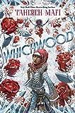 """""""Whichwood"""" av Tahereh Mafi"""