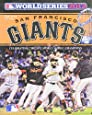 Year of the San Francisco Giants: 2012 World Series Champions
