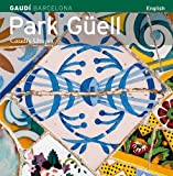 Park Guell: Gaudi's Utopia