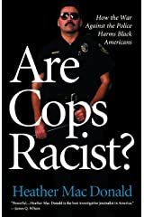 Are Cops Racist? Kindle Edition