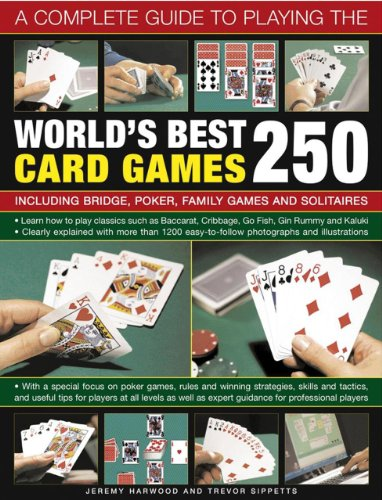 Games Game Magazine Family Best (A Complete Guide to Playing the World's Best 250 Card Games: Including Bridge, Poker, Family Games And Solitaires)