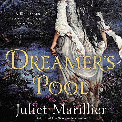 Dreamer's Pool: Blackthorn & Grim, Book 1 cover