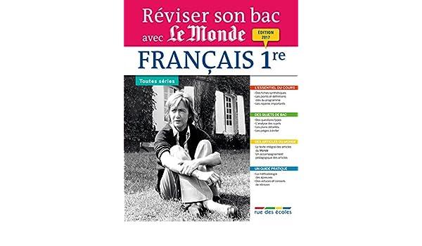 Reviser Son Bac avec Le Monde : Francais, Édition 2017 (French Edition): Collectif, Rue des ecoles: 9782820805966: Amazon.com: Books
