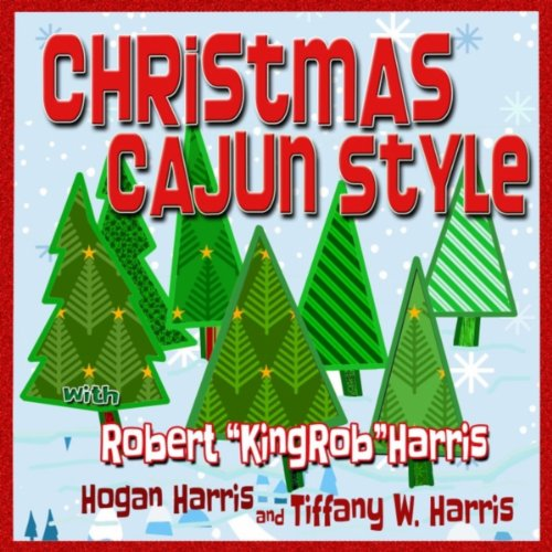 christmas cajun style by robert kingrob harris on amazon music amazoncom - Amazon Christmas Music