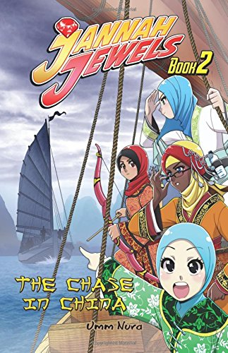 Jannah Jewels Book 2: The Chase in China