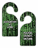 Accountant At Work/Please Do Not Disturb - Accounting - Numbers - Double-Sided Hard Plastic Glossy Door Hanger