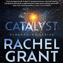 Catalyst Audiobook by Rachel Grant Narrated by Greg Tremblay