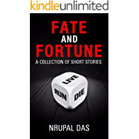 Fate and Fortune: A Collection of Short Stories