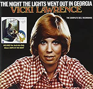 The Night The Lights Went Out In Georgia - The Complete Bell Recordings