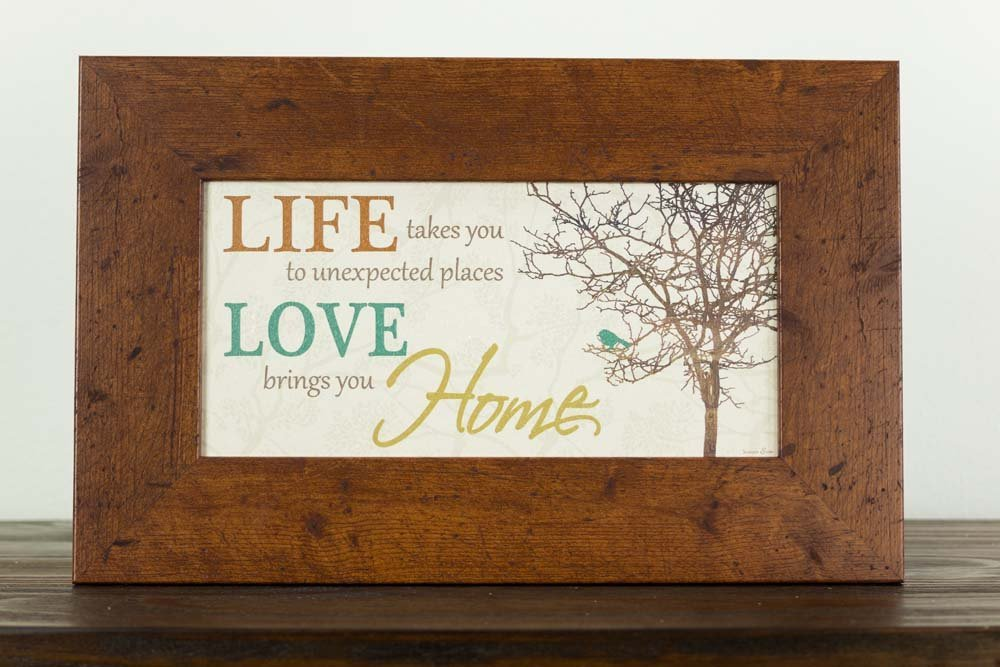 Life Takes You To Unexpected Places Love Brings You Home Framed Art Decor 10x16''