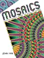 Mosaics: Decorative Mandalas, Patterns, and Designs for Coloring