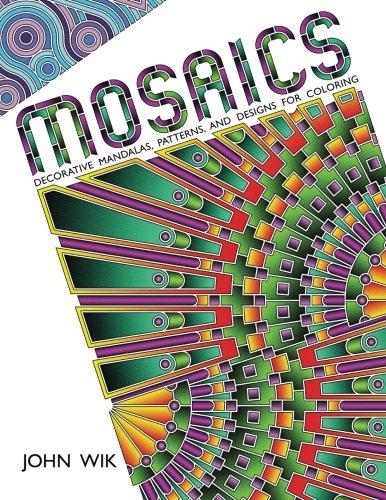 Mosaics: Decorative Mandalas, Patterns, and Designs for Coloring -