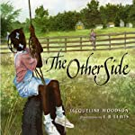 The Other Side | Jacqueline Woodson