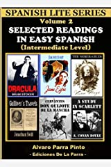 Selected Readings In Easy Spanish 2 (Spanish Lite Series) (Spanish Edition) Kindle Edition