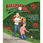 Ballpark Mysteries Collection: Books 6-10: The Wrigley Riddle; The San Francisco Splash; The Missing Marlin; The Philly Fake; The Rookie Blue Jay   David A. Kelly
