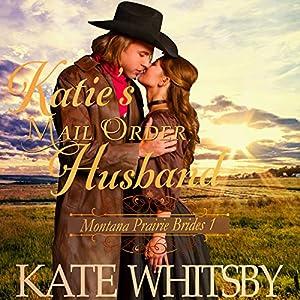 Katie's Mail Order Husband Audiobook