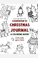 Countdown to Christmas Journal & Coloring Book: Coloring, Cooking, Poetry, Traditions, Games & Creativity (Fun-Schooling With Thinking Tree Books) (Volume 1) Paperback