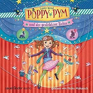 Poppy Pym und der gestohlene Rubin (Poppy Pym 1) Hörbuch