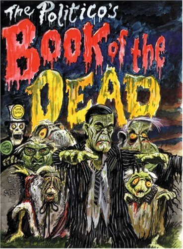 Politico's Book of the Dead (Political Obituaries) Iain Dale
