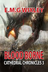 Blood Borne: Cathedral Chronicles 3 Kindle Edition