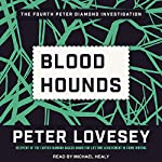 Bloodhounds: Inspector Peter Diamond Investigation Series, Book 4 | Peter Lovesey