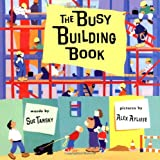 The Busy Building Book, Sue Tarsky, 0399237739