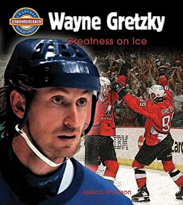 Wayne Gretzky: Greatness on Ice