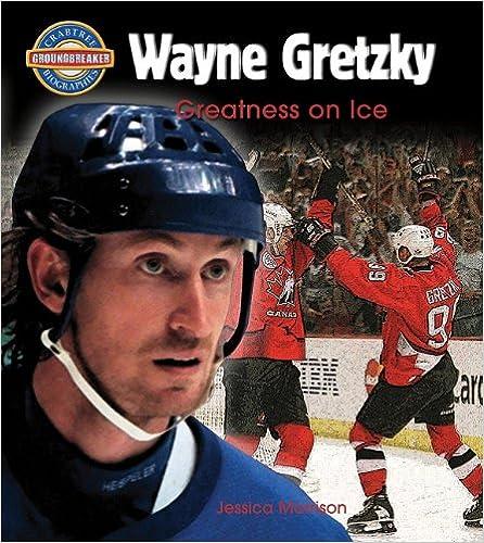 OFFLINE Wayne Gretzky: Greatness On Ice (Crabtree Groundbreaker Biographies). green provides salud Lagos Jordi mejores account Licensed