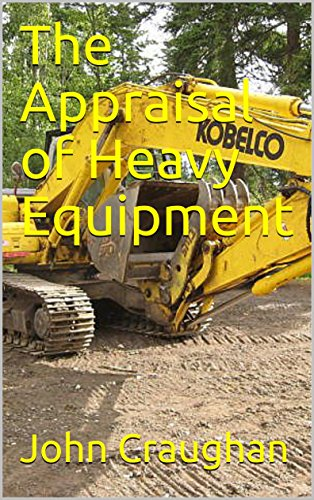 Download for free The Appraisal of Heavy Equipment