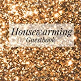 Housewarming Guestbook: Gold Glitter Bling - Welcome to Our Home Guest Book for Vacation Holiday - First New House…