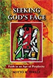 Seeking God's Face, Notto R. Thelle, 0809145154
