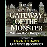 Carnacki the Ghost Finder: Gateway of the Monster | William Hope Hodgson