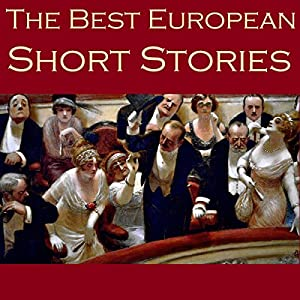 The Best European Short Stories Hörbuch