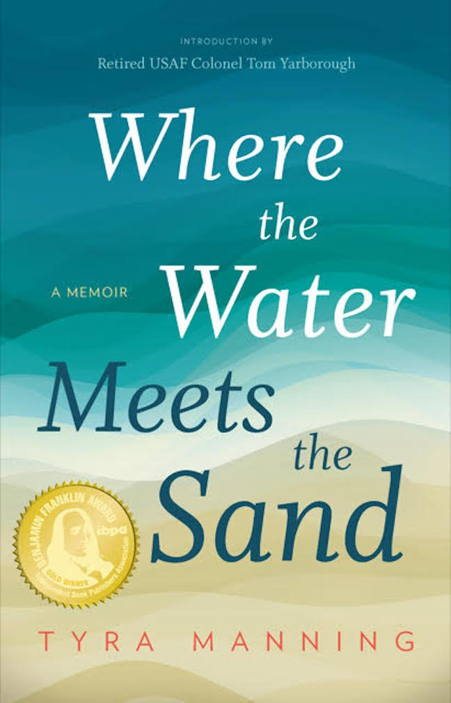 Where the Water Meets the Sand: Tyra Manning: 9781626342729: Amazon.com: Books