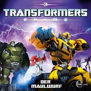 Der Maulwurf (Transformers Prime 3) Hörspiel