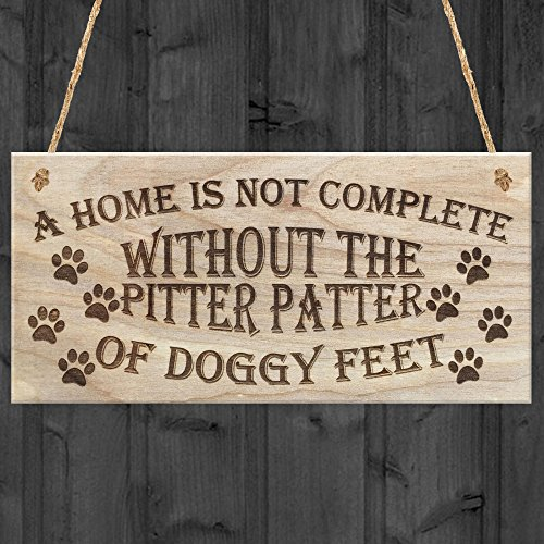 (Red Ocean A Home Is Not Complete Without The Pitter Patter Of Doggy Feet Dog Plaque, Wood, Brown by Red)