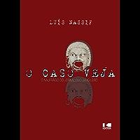 O Caso Veja (Portuguese Edition)