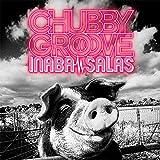 CHUBBY GROOVE(初回限定盤)(DVD付)