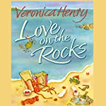 Love on the Rocks | Veronica Henry