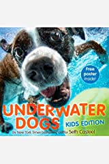 Underwater Dogs: Kids Edition Hardcover