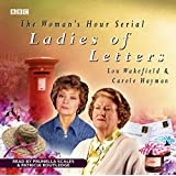 Ladies Of Letters (BBC Audio)