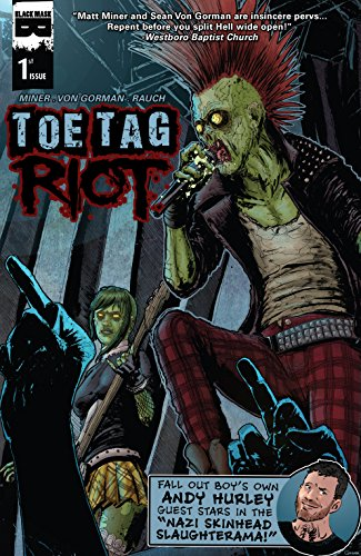 Toe Tag Riot #1 (of 4)